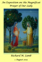 An Exposition on: the Magnificat Prayer of Our Lady