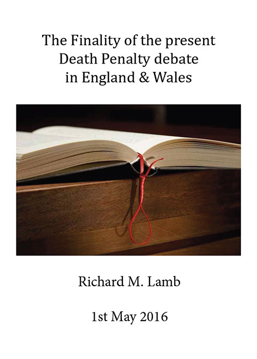 the miscarriage of justice and the impact of the death sentence the finality of the present death penalty debate in england wales