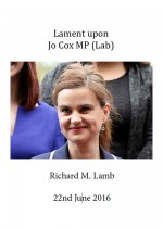 Lament upon Jo Cox MP (Lab)