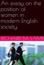 An Essay on The Position of Women in Modern English Society