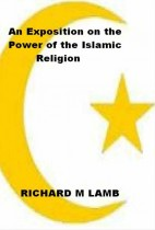 An Exposition on the Power of the Islamic Religion