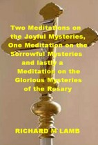 Meditation on the Sorrowful Mysteries and the Glorious Mysteries of the Rosary
