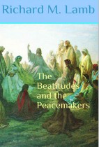 The Beatitudes and The Peacemakers
