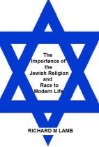 The Importance of The Jewish Religion and Race to The Modern Life