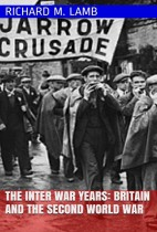 The Inter War Years: Britain and The Second World War
