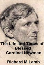The Life and Times of Blessed Cardinal Newman
