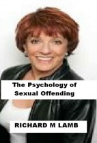 The Psychology of Sexual Offending