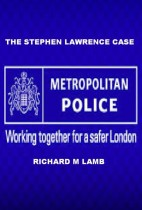 The Stephen Lawrence Case