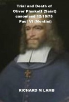 Trial and Death of Oliver Plunkett (Saint) Canonised 12/10/75 Paul VI (Montini)