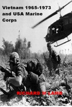 Vietnam 1965-1973 and USA Marine Corps